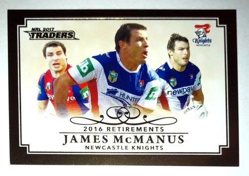 2017 NRL Traders 2016 Retirements JAMES McMANUS Newcastle Knights Card
