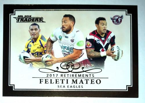 2018 NRL Traders 2017 Retirements FELETI MATEO Manly Sea-Eagles card