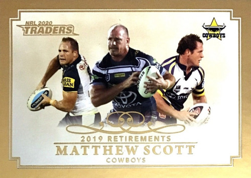 2020 NRL Traders North Queensland Cowboys MATTHEW SCOTT 2019 Retirements Card