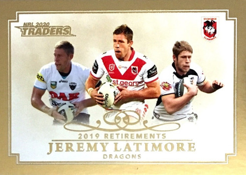 2020 NRL Traders Saint George Dragons JEREMY LATIMORE 2019 Retirements Card