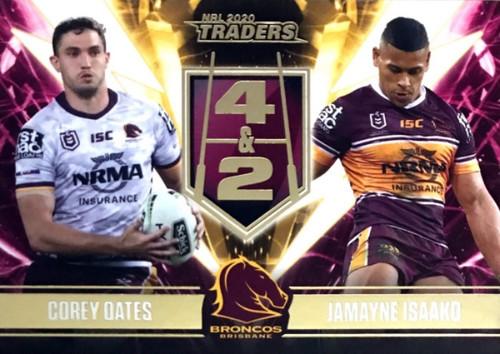 2020 NRL Traders Brisbane Broncos 4&2 COREY OATES-JAMAYNE ISAAKO Card