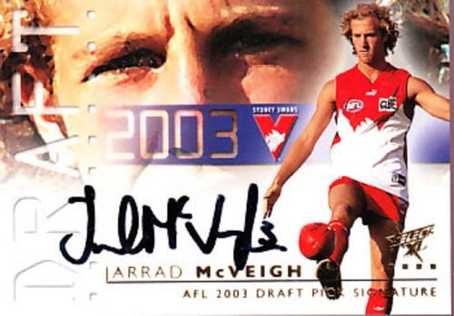 2003 Select XL AFL JARRAD McVEIGH Sydney Swans Draft Pick Signatue Card