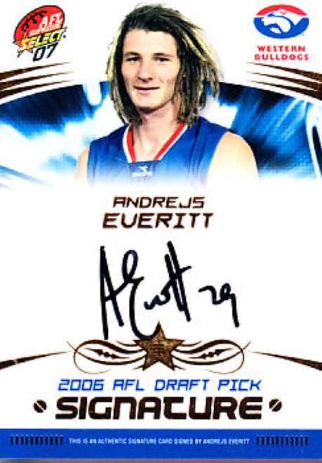 2007 Select Supreme AFL ANDREJS EVERITT Western Bulldogs Draft Pick Signature Card