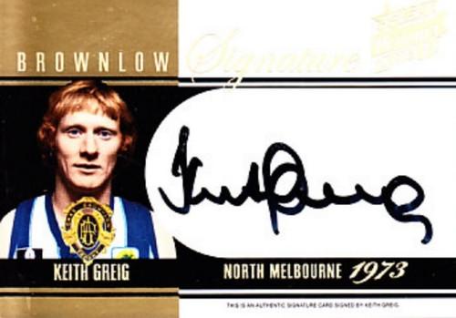 2015 AFL Select Honours 2 KEITH GREIG North Melbourne Kangaroos Brownlow Signature Card