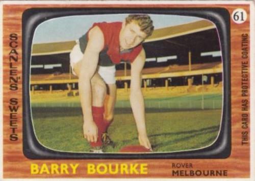1967 VFL Scanlens #61 BARRY BOURKE Melbourne Demons Card