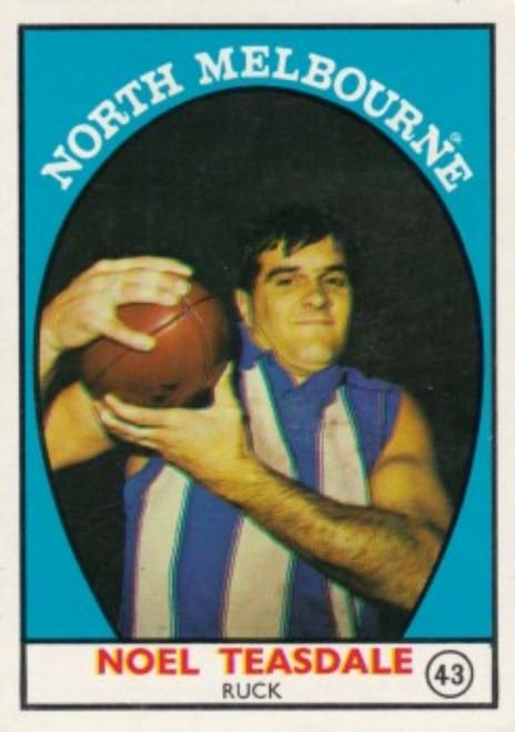 1968A VFL Scanlens #43 NOEL TEASDALE North Melbourne Kangaroos Card