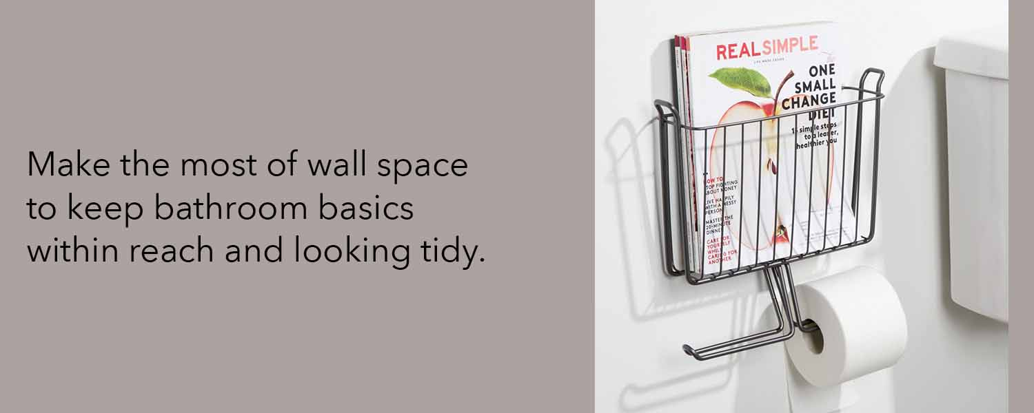 make the most of wall space to keep bathroom basics within reach and looking tidy