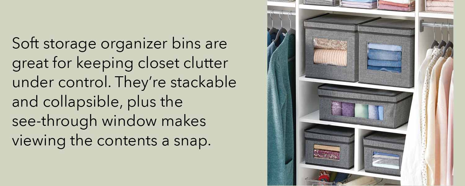soft storage organizer bins are great for keeping closet clutter under control they're stackable and collapsible plus the see through window makes viewing the contents a snap
