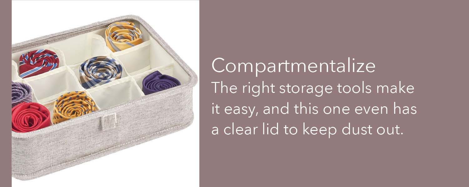 the right storage tools make it easy and this one even has a clear lid to keep dust out