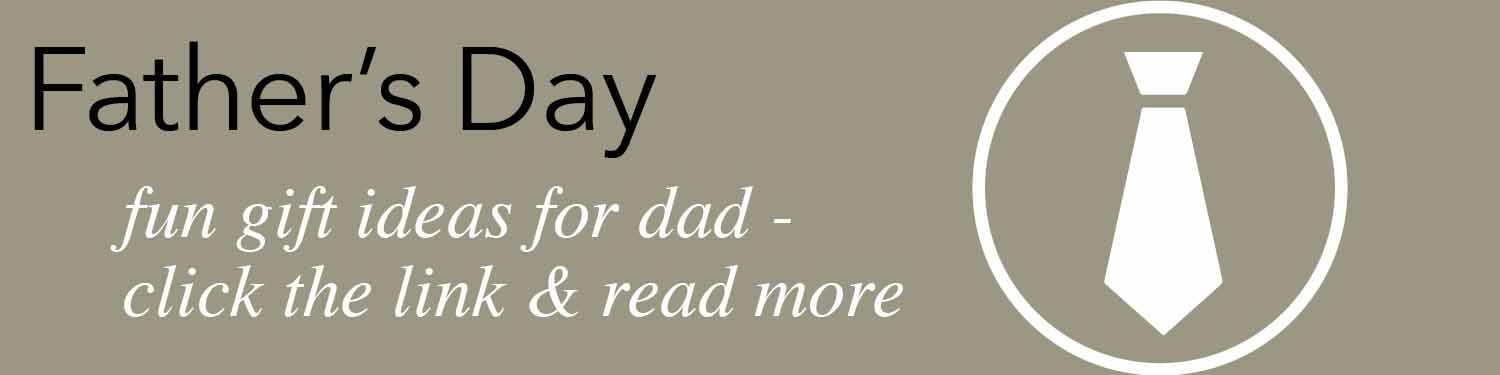 fun gift ideas for dad learn more
