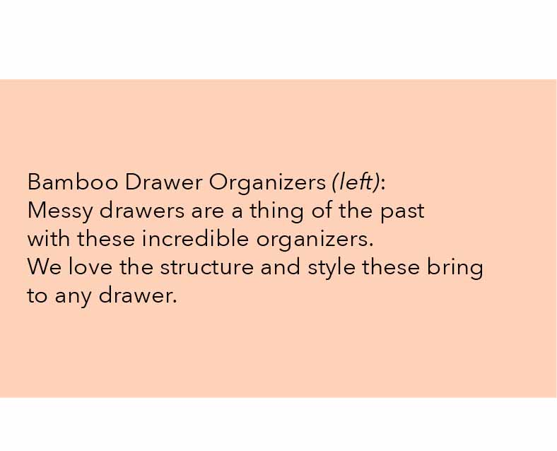 bamboo drawer organizers messy drawers are a thing of the past with these incredible organizers we love the structure and style these bring to any drawer