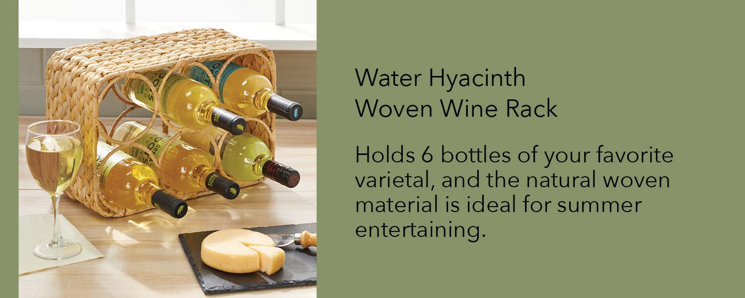 Holds 6 bottles of your favorite varietal and the natural woven material is ideal for summer entertaining
