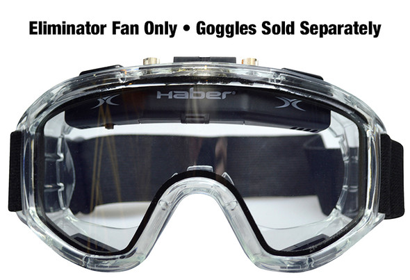 Haber Goggle Eliminator Fan Module Installed