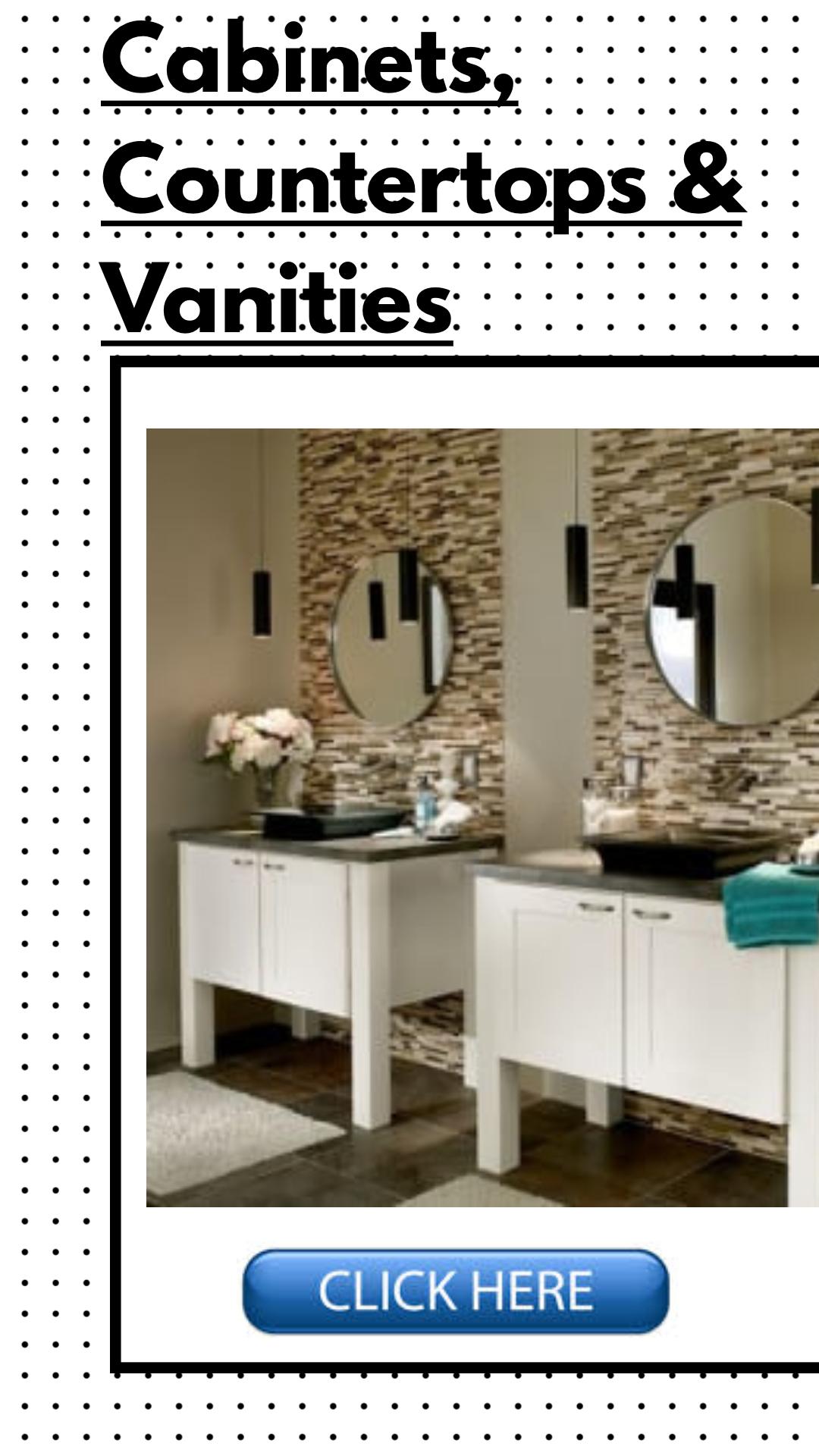 Cabinets, Countertops & Vanities