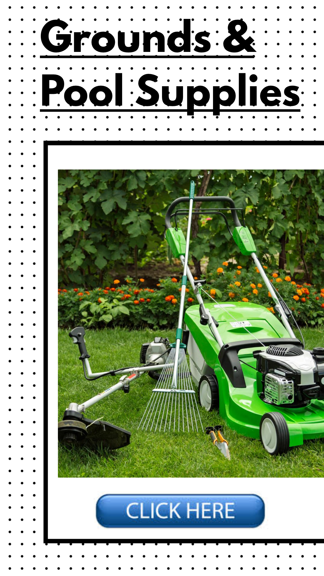 Grounds & Pool Supplies