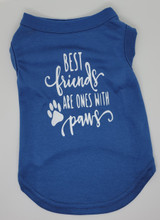 Best Friends Are Ones with Paws Shirt
