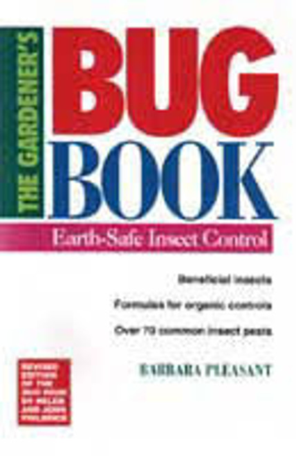 The Gardener's Bug Book