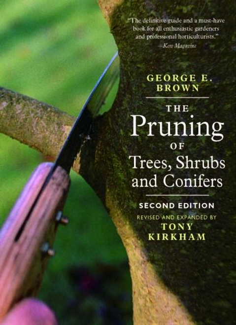The Pruning of Trees, Shrubs and Conifers