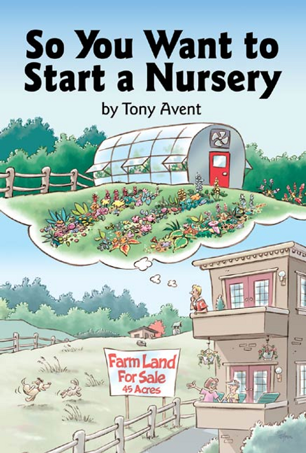 So You Want to Start a Nursery