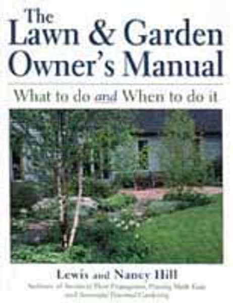 The Lawn & Garden Owner's Manual