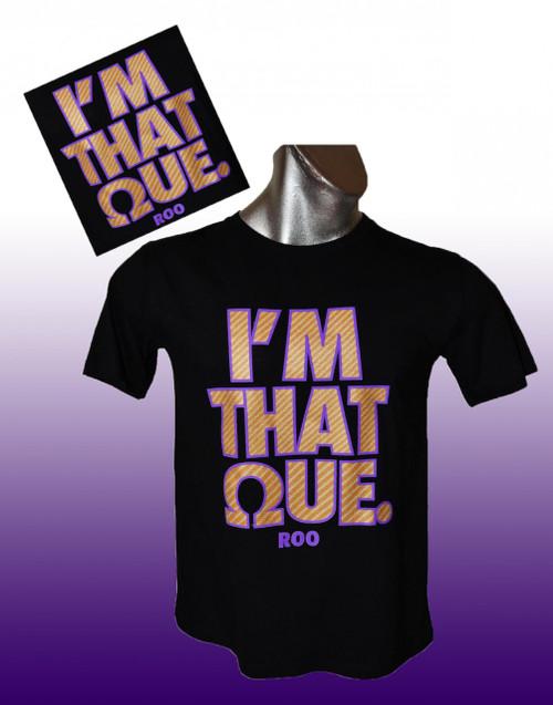 I'm That Que
