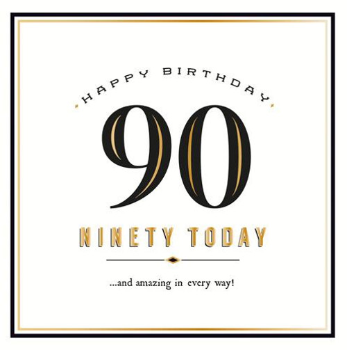 90 Today Birthday Card