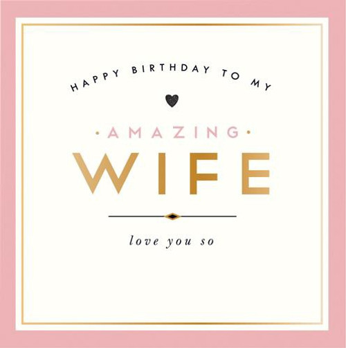 Amazing Wife Happy Birthday Card