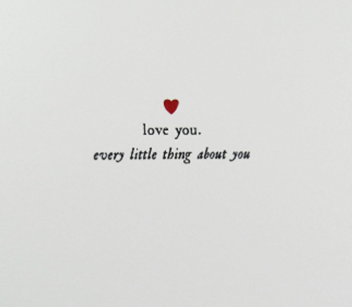Love You Every Little Thing About You Card