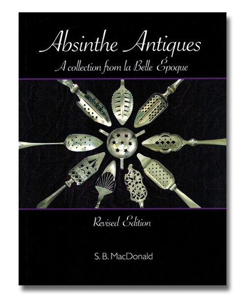Absinthe Antiques Book, Revised Edition