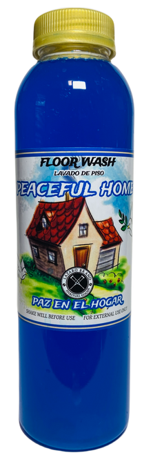 Peaceful Home Paz En El Hogar Floor Wash For Peace, Safety, Comfort, Health & Happiness At Home (16oz)