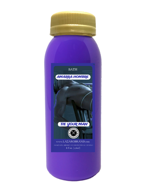 Amarra Hombre Tie Your Man Tie Em Up To Bring Your Man Back To You Keep Him By Your Side And Faithful (Spiritual Bath Liquid 8oz)