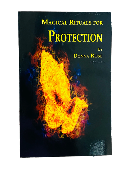 Magical Rituals For Protection By Donna Rose (Softcover Book)