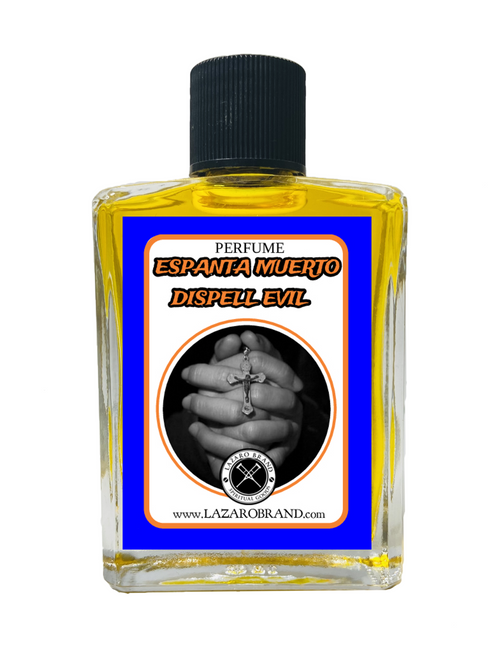 Dispell Evil Espanta Muerto Spiritual Perfume To Chase Out Evil Spirits Demons End Curses & Get Rid Of Unwanted Spirits 1oz