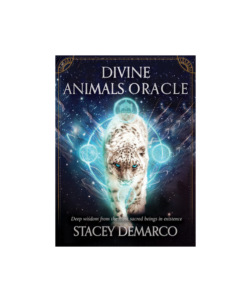 Divine Animals Oracle : Deep Wisdom From The Most Sacred Beings In Existence By Stacey Demarco