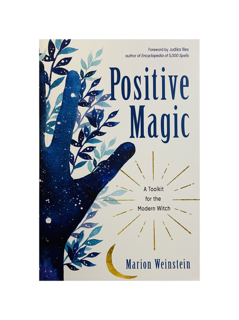 Positive Magic : A Toolkit For The Modern Witch By Marion Weinstein (Softcover Book)