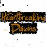 Heartbreaking Dawns
