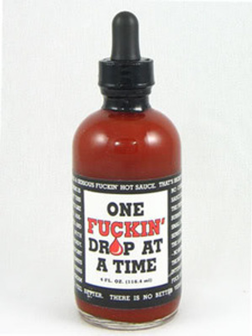 One Fuckin' Drop at a Time Hot Sauce