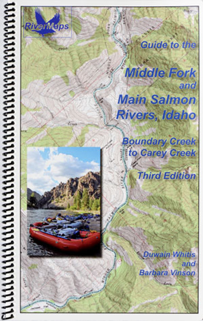 Guide to the Middle Fork and Main Salmon Rivers, Idaho