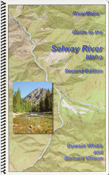 Guide to the Selway River, Idaho