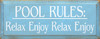 Wood Sign - Pool Rules - Relax Enjoy Relax Enjoy