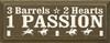 3 Barrels 2 Hearts 1 Passion Wood Sign