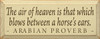 Wood Sign - The Air Of Heaven Is That Which Blows Between A Horse's Ears