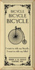 Bicycle, bicycle, bicycle. I want to ride my bicycle, I want to ride my bike! Bridger & Co. Bicycles, Levistown, Wisc. Wood Sign
