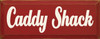 Wood Sign - Caddy Shack