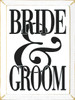 Wood Sign - Bride & Groom