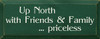 Family Wood Sign Up North With Friends & Family Priceless