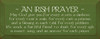 Wood Sign An Irish Prayer May God Give You For Every Storm A Rainbow 18 x 7