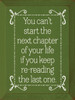 Wood Sign - You Can't Start The Next Chapter Of Your Life If You Keep...