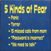 Wood Sign - 5 Kinds of Fear