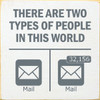 Wood Sign - There Are Two Types Of People In This World: Empty...